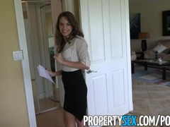 Propertysex - insanely hot realtor flirts with client and fucks on camera, Big Dick, Hardcore, Pornstar, Reality, POV, Popular With Women videos