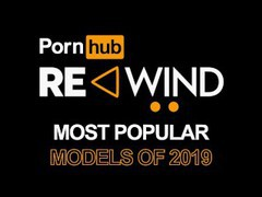 Pornhub rewind 2019 - top verified models of the year, Amateur, Babe, Big Tits, Blonde, Brunette, Blowjob, Cumshot, MILF, Pornstar, Reality, Anal, Teen (18+), Red Head, Compilation, Small Tits, Double Penetration, Music tubes